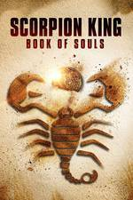 The Scorpion King: Book of Souls movie cover