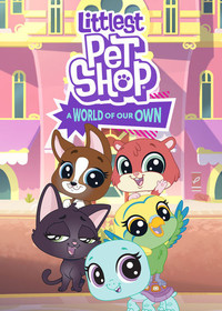 Littlest Pet Shop: A World of Our Own movie cover