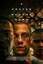 A Prayer Before Dawn movie cover