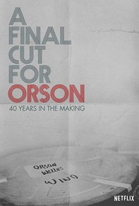 A Final Cut for Orson: 40 Years in the Making main cover