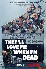 they_ll_love_me_when_i_m_dead movie cover