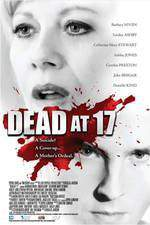 dead_at_17 movie cover