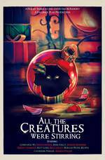 all_the_creatures_were_stirring movie cover