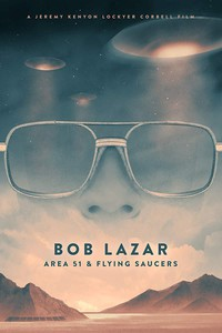 Bob Lazar: Area 51 & Flying Saucers main cover