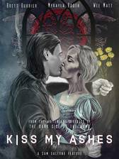 Kiss My Ashes movie cover