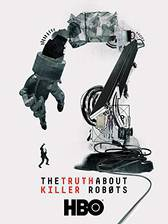 The Truth About Killer Robots movie cover