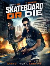 skateboard_or_die movie cover