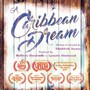 A Caribbean Dream movie photo