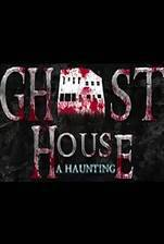 Ghost House: A Haunting movie cover