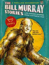 the_bill_murray_stories_life_lessons_learned_from_a_mythical_man movie cover