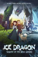 Ice Dragon: Legend of the Blue Daisies movie cover
