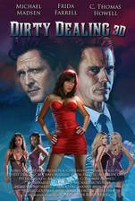 dirty_dealing_3d movie cover