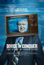 Divide and Conquer: The Story of Roger Ailes movie cover