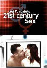 a_girl_s_guide_to_21st_century_sex movie cover