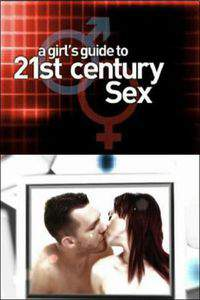 Mans 21st century guide to sex