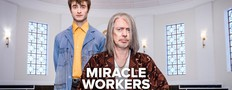 Miracle Workers photos