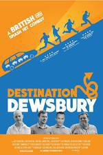 destination_dewsbury movie cover