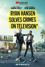 ryan_hansen_solves_crimes_on_television movie cover