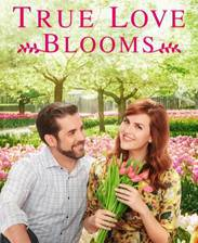 True Love Blooms movie cover