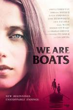 We Are Boats movie cover