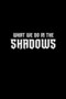 What We Do in the Shadows photos