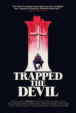 I Trapped the Devil movie cover