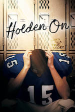 Holden On movie cover