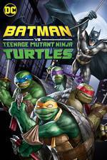 Batman vs. Teenage Mutant Ninja Turtles movie cover