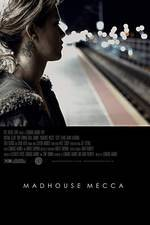 madhouse_mecca movie cover