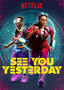 See You Yesterday movie photo