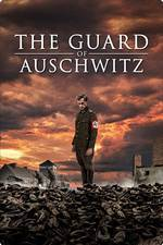 the_guard_of_auschwitz movie cover