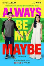 always_be_my_maybe movie cover
