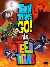 Teen Titans Go! Vs. Teen Titans movie cover