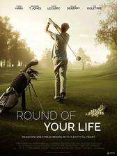Round of Your Life movie cover
