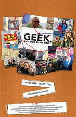 Geek, and You Shall Find movie cover
