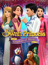 The Swan Princess: Kingdom of Music movie cover