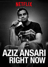 Aziz Ansari: Right Now movie cover