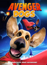 Avenger Dogs movie cover