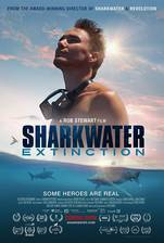 Sharkwater Extinction - Le Film movie cover
