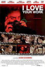 i_love_your_work movie cover