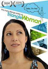 the_many_strange_stories_of_triangle_woman movie cover