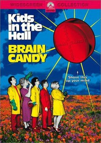 Kids in the Hall: Brain Candy main cover