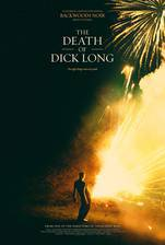 The Death of Dick Long movie cover