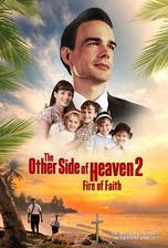 The Other Side of Heaven 2: Fire of Faith movie cover