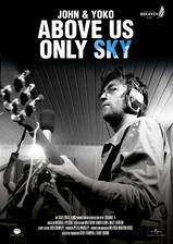 John & Yoko: Above Us Only Sky movie cover
