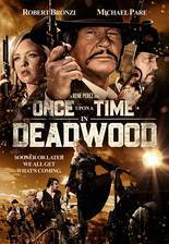 Once Upon a Time in Deadwood movie cover