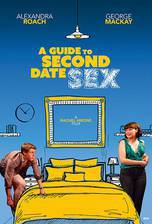 A Guide to Second Date Sex movie cover