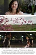 A Walk with Grace movie cover