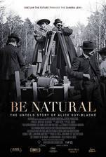 Be Natural: The Untold Story of Alice Guy-Blache movie cover