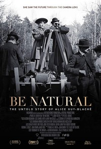 Be Natural: The Untold Story of Alice Guy-Blache main cover